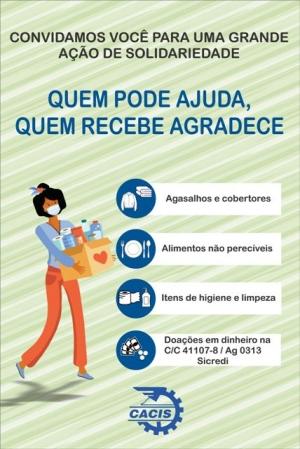 """CACIS lança campanha """"Quem pode ajuda, quem recebe agradece"""""""